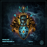 Whales - Destroyer EP