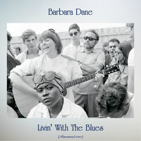 Barbara Dane - Livin' With The Blues (Remastered 2020)