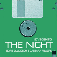 Novecento - The Night (Boris Dlugosch & Cassara rework)