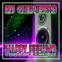 DJ Genesis - Happy Feeling