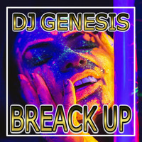 DJ Genesis - Breack Up