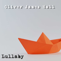 Oliver James Hall / - Lullaby