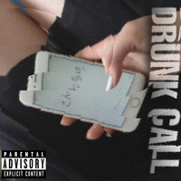 LIL PAROX featuring July and Dylxne - DRUNK CALL (Explicit)