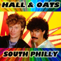 Hall & Oates - South Philly