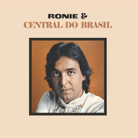 Ronie & Central do Brasil - Ronie & Central Do Brasil