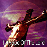 Traditional - 11 Hope of the Lord (Explicit)