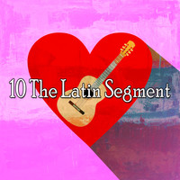 Instrumental - 10 The Latin Segment