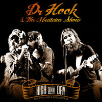 Dr. Hook - High and Dry (Live 1974)
