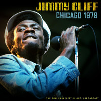 Jimmy Cliff - Chicago 1978 (Live 1978)