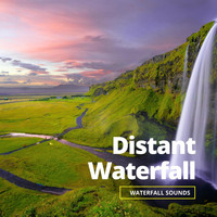 Nature Sounds - Distant Waterfall