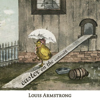 Louis Armstrong - Easter on the Catwalk