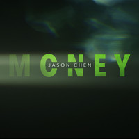 Jason Chen - Money
