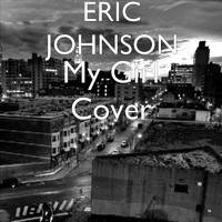 Eric Johnson - My Girl Cover (Explicit)