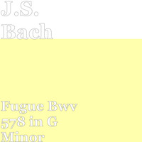 J.S. Bach - Fugue Bwv 578 in G Minor