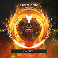 Rafael Osmo - On Fire !
