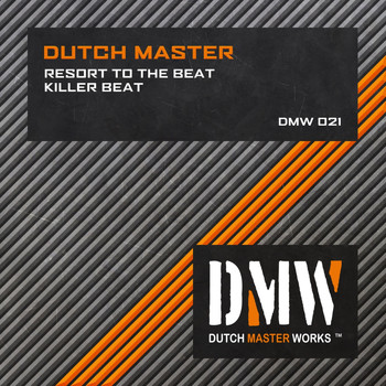Dutch Master - Resort to the Beat / Killer Beat (Explicit)