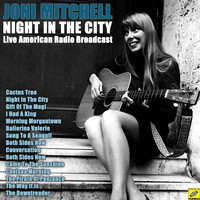 Joni Mitchell - Night In The City (Live)