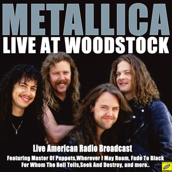 Metallica - Metallica Live at Woodstock (Live)