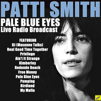 Patti Smith - Pale Blue Eyes (Live)