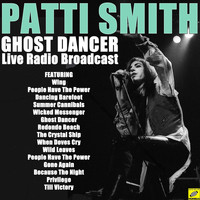 Patti Smith - Ghost Dancer (Live)