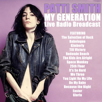 Patti Smith - My Generation (Live)