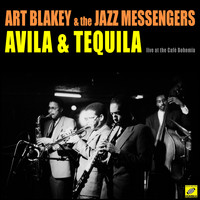 Art Blakey & The Jazz Messengers - Avila & Tequila (Live)