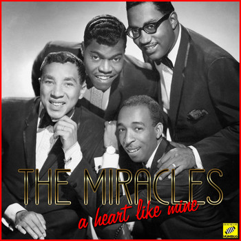 The Miracles - A Heart Like Mine