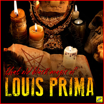 Louis Prima - That Old Black Magic of Louis Prima