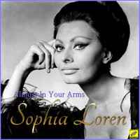 Sophia Loren - Almost in Your Arms