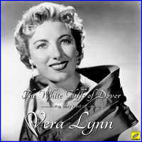Vera Lynn - The White Cliffs of Dover - The Very Best of Vera Lynn