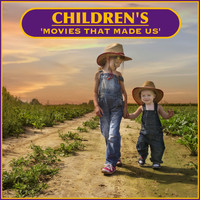 Various Artists - Children's 'movies That Made Us'