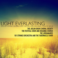 Various Artists - Light Everlasting; Easter Hymns Celebrating the Life and Resurrection of Jesus