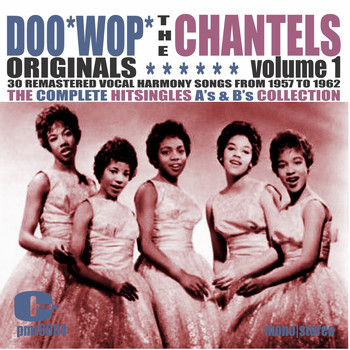 The Chantels - Doowop Originals, Volume 1
