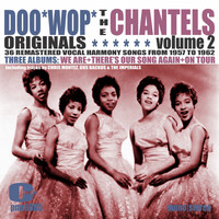 The Chantels - Doowop Originals, Volume 2