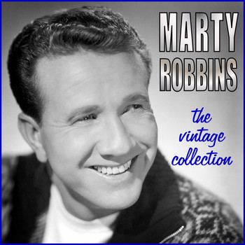 Marty Robbins - The Vintage Collection