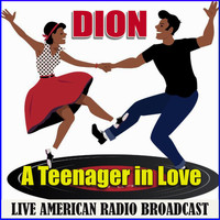 Dion - A Teenager in Love (Live)
