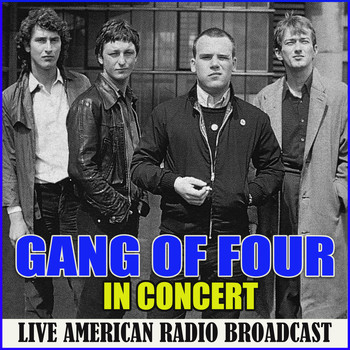 Gang Of Four - In Concert (Live)