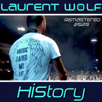 Laurent Wolf - History (Remastered 2020 [Explicit])