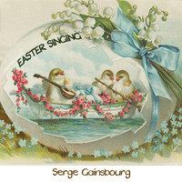 Serge Gainsbourg - Easter Singing