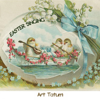 Art Tatum - Easter Singing