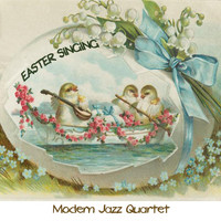 Modern Jazz Quartet - Easter Singing