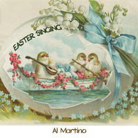 Al Martino - Easter Singing