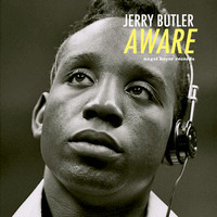 Jerry Butler - Aware