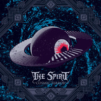 The SPIRIT - Cosmic Terror (Explicit)