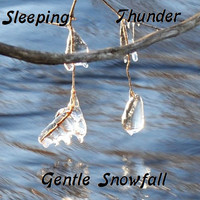 Sleeping Thunder - Gentle Snowfall