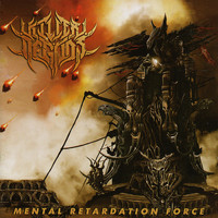 Killer of Gods - Mental Retardation Force