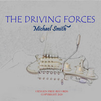 Michael Smith - The Driving Forces