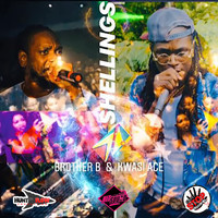 Brother B, Kwasi Ace, Huntta Flow Production - Shellings