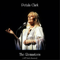 Petula Clark - The Remasters (All Tracks Remastered)