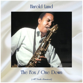 Harold Land - The Fox / One Down (Remastered 2020)